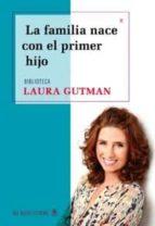 la familia nace con el primer hijo-laura gutman-9789876093590