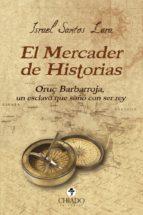 el mercader de historias (ebook)-israel santos lara-9789897746390