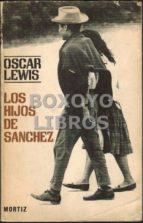 El libro de Los hijos de sánchez (autobiografía de una familia mexicana) autor OSCAR LEWIS EPUB!