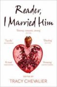 READER I MARRIED HIM - 9780008150600 - TRACY CHEVALIER