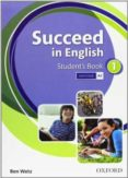 SUCCEED IN ENGLISH 1 STUDENT BOOK   ED 2013 - 9780194844000 - VV.AA.