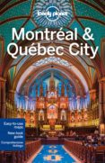 MONTREAL & QUEBEC CITY 2015 (4TH ED.) (CITY GUIDES) - 9781743215500 - VV.AA.