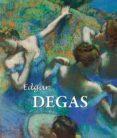 EDGAR DEGAS (EBOOK) - 9781783102600 - EDGAR DEGAS