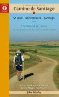 A PILGRIM S GUIDE TO THE CAMINO DE SANTIAGO: ST. JEAN, RONCESVALLES, SANTIAGO 2016 (12TH REVISED EDITION) - 9781844096800 - JOHN BRIERLEY