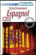 PERFECTIONNEMENT ESPAGNOL - 9782700510300 - VV.AA.