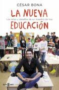 LA NUEVA EDUCACION - 9788401015700 - CESAR BONA