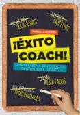 ¡éxito coach! (ebook)-miguel j. roldan-9788408051800