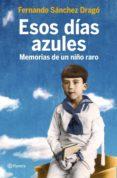 esos días azules (ebook)-fernando sanchez drago-9788408138600