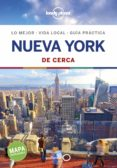 NUEVA YORK DE CERCA 2019 (7ª ED.) (LONELY PLANET) - 9788408197300 - VV.AA.