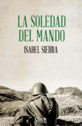 Descargar libros en kindle para ipad LA SOLEDAD DEL MANDO 9788408217800 iBook MOBI FB2