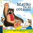 MAURO VA AL COLEGIO (OSITO MAURO 6) - 9788414012000 - DAVID MELLING