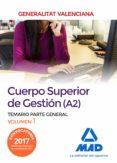 CUERPO SUPERIOR GESTION VOL. 1  GENERALITAT VALENCIA - 9788414213100 - VV.AA.