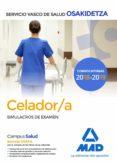 CELADOR DE OSAKIDETZA-SERVICIO VASCO DE SALUD: SIMULACROS DE EXAMEN - 9788414215500 - VV.AA.