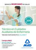 TECNICO EN CUIDADOS AUXILIARES DE ENFERMERIA DEL SERVICIO MURCIANO DE SALUD: TEMARIO PARTE ESPECIFICA (VOL. 1) - 9788414224700 - VV.AA.