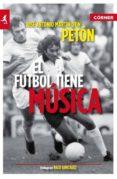 EL FUTBOL TIENE MUSICA - 9788415242000 - JOSE ANTONIO MARTIN OTIN