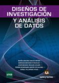 DISEÑOS DE INVESTIGACION Y ANALISIS DE DATOS - 9788415550600 - VV.AA.