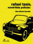 rafael tasis, novel·lista policíac-alex martin-9788415900900