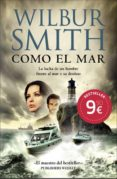COMO EL MAR - 9788415945000 - WILBUR SMITH