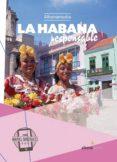 LA HABANA RESPONSABLE 2018 - 9788416395200 - JORDI BASTART