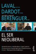 el ser neoliberal-christian laval-pierre dardot-9788416919000