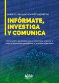 Descargar formato ebook pdf INFÓRMATE, INVESTIGA Y COMUNICA FB2 MOBI DJVU