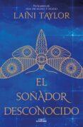 EL SOÑADOR DESCONOCIDO - 9788420486000 - LAINI TAYLOR