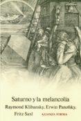 SATURNO Y LA MELANCOLIA - 9788420671000 - VV.AA.