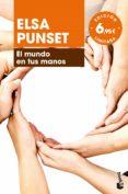 EL MUNDO EN TUS MANOS - 9788423353200 - ELSA PUNSET