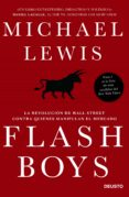 FLASH BOYS - 9788423418800 - MICHAEL LEWIS
