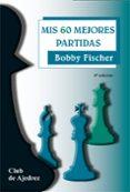MIS 60 MEJORES PARTIDAS - 9788424504700 - BOB FISHER