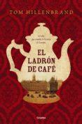 el ladrón de café (ebook)-tom hillenbrand-9788425354700