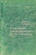 CONCEPTOS FUNDAMENTALES DE LA FILOSOFIA - 9788425419300 - RAFAEL FERBER