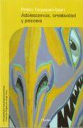 ADOLESCENCIA, CREATIVIDAD Y PSICOSIS - 9788425424700 - PIRKKO TURPEINEN SAARI