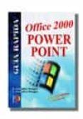 POWER POINT OFFICE 2000: GUIA RAPIDA - 9788428326100 - ANTONIA GONZALEZ MANGAS