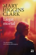 LLEGAT MORTAL - 9788429775600 - MARY HIGGINS CLARK