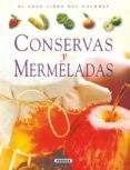 CONSERVAS Y MERMELADAS (EL GRAN LIBRO DEL GOURMET) - 9788430533800 - JEAN-MARC HENEUY