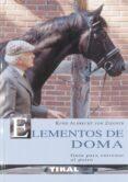 ELEMENTOS DE DOMA: GUIA PARA ENTRENAR AL POTRO - 9788430551200 - KURD ALBRECHT VON ZIEGNER