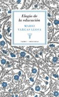 ELOGIO DE LA EDUCACION (GREAT IDEAS 37) - 9788430616800 - MARIO VARGAS LLOSA