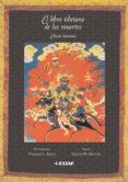 EL LIBRO TIBETANO DE LOS MUERTOS (EDICION ILUSTRADA) - 9788441421400 - GLENN H. MULLIN