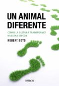 UN ANIMAL DIFERENTE - 9788441540200 - ROBERT BOYD