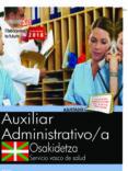 OPOSICIONES OSAKIDETZA. SERVICIO VASCO DE SALUD AUXILIAR ADMINISTRATIVO - 9788468190600 - VV.AA.