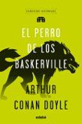 CLASICOS : EL PERRO DE LOS BASKERVILLE - 9788468332000 - ARTHUR CONAN DOYLE