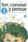SER, CONVIVIR, PENSAR 1. ACCION TUTORIAL EN EDUCACION PRIMARIA - 9788472782600 - MARIA JOSE MARRODAN GIRONES