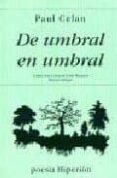DE UMBRAL EN UMBRAL: POEMAS (2ª ED.) - 9788475171500 - PAUL CELAN
