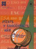 ¡FIJATE Y CONCENTRATE MAS! PARA QUE ATIENDAS MEJOR (4º CICLO DE E DUCACION PRIMARIA) - 9788478694600 - VV.AA.