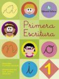 PRIMERA ESCRITURA 1: GRAFISMO Y LETRAS VOCALES. PRIMERA ESCRITURA LETRA CURSIVA - 9788478876600 - VV.AA.