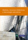 medios recursos didacticos y tecnologia educativa-maria luisa sevillano garcia-9788483227800