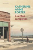 CUENTOS COMPLETOS - 9788483468500 - KATHERINE ANNE PORTER
