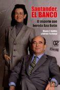 SANTANDER, EL BANCO - 9788483569900 - VV.AA.