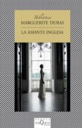 LA AMANTE INGLESA - 9788483833100 - MARGUERITE DURAS